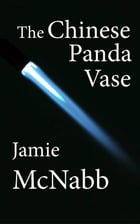 The Chinese Panda Vase by Jamie McNabb