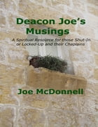 Deacon Joe's Musings by Joe McDonnell