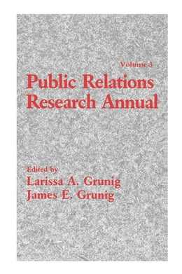 Book Public Relations Research Annual: Volume 3 by Larissa A. Grunig