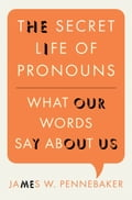 The Secret Life of Pronouns 185cd0d2-2d57-4f15-996b-be69e4a7a199