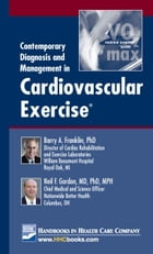 Contemporary Diagnosis and Management in Cardiovascular Exercise®
