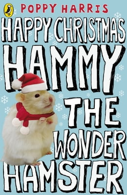 Book Happy Christmas Hammy the Wonder Hamster by Poppy Harris