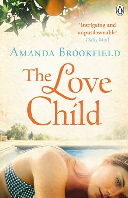 Book The Love Child by Amanda Brookfield