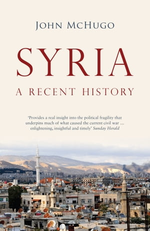 Syria A Recent History