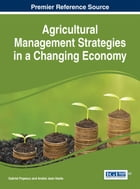 Agricultural Management Strategies in a Changing Economy