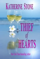 Thief of Hearts by Katherine Stone
