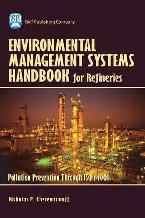 Environmental Managament Systems Handbook for Refinieries Polution Prevention Through ISO 14001