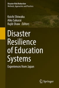 Disaster Resilience of Education Systems: Experiences from Japan