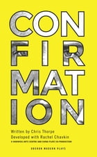 Confirmation by Chris Thorpe