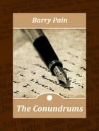 The Conundrums by Barry Pain