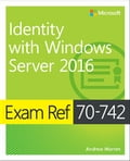 Exam Ref 70-742 Identity with Windows Server 2016 Deal
