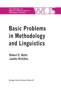 Basic Problems in Methodology and Linguistics: Part Three of the Proceedings of the Fifth…