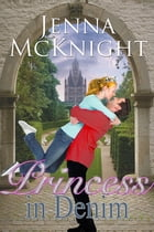 Princess In Denim by Jenna McKnight