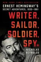 Writer, Sailor, Soldier, Spy Cover Image