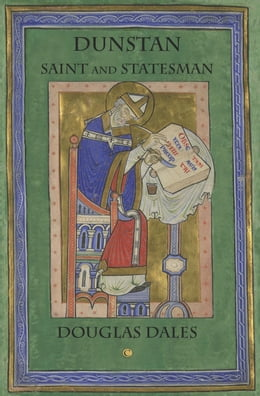 Book Dunstan: Saint and Statesman by Dales
