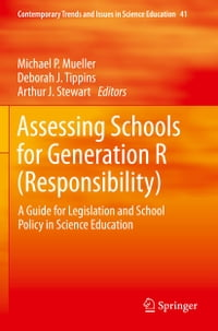 Assessing Schools for Generation R (Responsibility): A Guide for Legislation and School Policy in…
