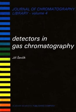 Book DETECTORS IN GAS CHROMATOGRAPHY by Sevcik, Jiri G K