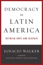 Democracy in Latin America: Between Hope and Despair