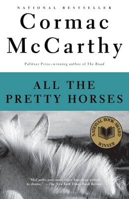 Book All the Pretty Horses: Book 1 of The Border Trilogy by Cormac McCarthy