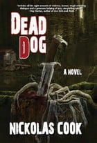 Dead Dog by Nickolas Cook