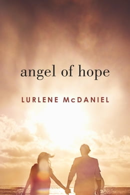 Book Angel of Hope by Lurlene McDaniel