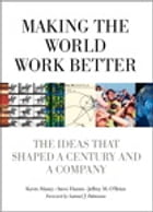 Making the World Work Better: The Ideas That Shaped a Century and a Company by Kevin Maney