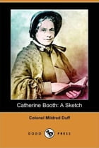 Catherine Booth by Colonel Mildred Duff