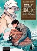 Ethan Ringler, Agent Fédéral - tome 3 - Quand viennent les ombres