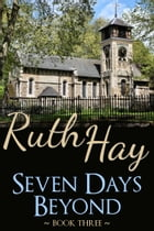 Seven Days Beyond by Ruth Hay
