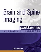Brain and Spine Imaging Patterns: BRAIN & SPINE IMAGING (EBOOK)