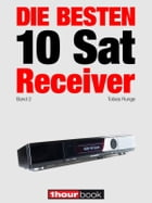 Die besten 10 Sat-Receiver (Band 2): 1hourbook by Tobias Runge