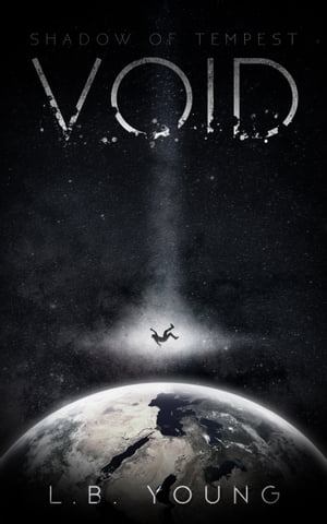 Void: Shadow of Tempest by L.B. Young