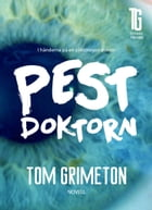 Pestdoktorn by Tom Grimeton