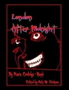 London After Midnight by Marie Coolidge-Rask