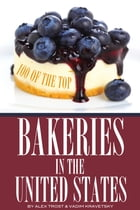 100 of the Top Bakeries in the United States by alex trostanetskiy