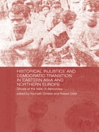 Historical Injustice and Democratic Transition in Eastern Asia and Northern Europe: Ghosts at the…