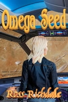 Omega Seed by Ross Richdale