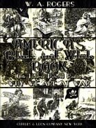 America's Black and White Book: One Hundred Pictured Reasons Why We Are At War (Illustrations) by William Allen Rogers