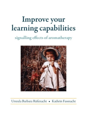 Improve your learning capabilities: signalling effects of aromatherapy