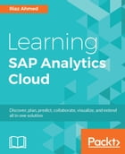 Learning SAP Analytics Cloud by Riaz Ahmed