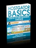 HostGator Basics: A Step By Step Guide For Beginners by Sista Assist
