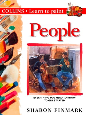 People (Collins Learn to Paint) by Sharon Finmark