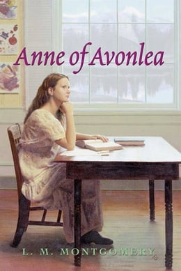 Book Anne of Avonlea Complete Text by L. M. Montgomery