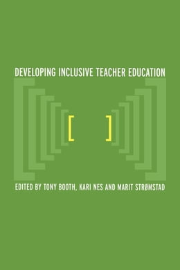 Book Developing Inclusive Teacher Education by Booth, Tony
