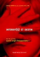 Interdit(s) et destin by Association Adnsea
