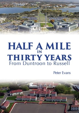 Book Half a Mile in Thirty Years by Mr Peter Evans