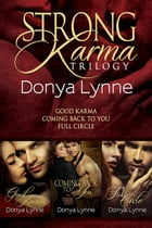 Strong Karma Trilogy Boxed Set by Donya Lynne