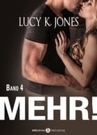 Mehr! - 4 by Lucy K. Jones