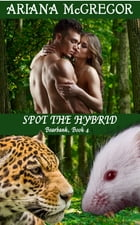 Spot The Hybrid by Ariana McGregor