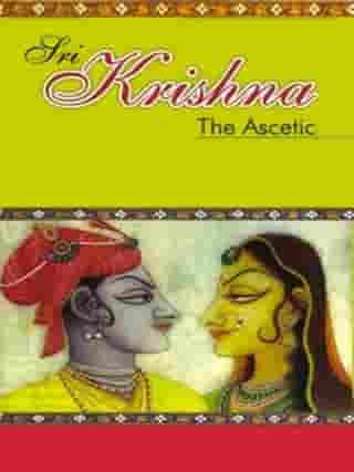 Sri Krishna: The Ascetic